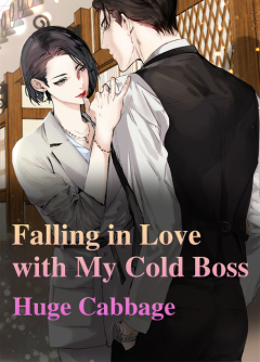 Falling in Love with My Cold Boss