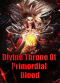 Divine Throne Of Primordial Blood
