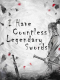 I Have Countless Legendary Swords