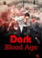 Dark Blood Age
