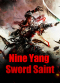 Nine Yang Sword Saint