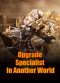Upgrade Specialist In Another World