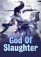 God Of Slaughter