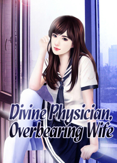Divine Physician, Overbearing Wife