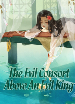 The Evil Consort Above An Evil King