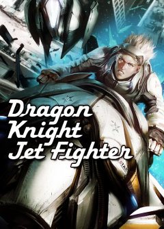 Dragon Knight Jet Fighter